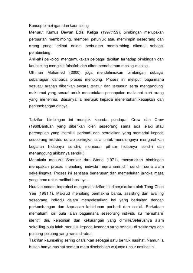 Konsep bimbingan dan kaunseling Menurut Kamus Dewan Edisi Ketiga (1997:159), bimbingan merupakan perbuatan membimbing, mem...