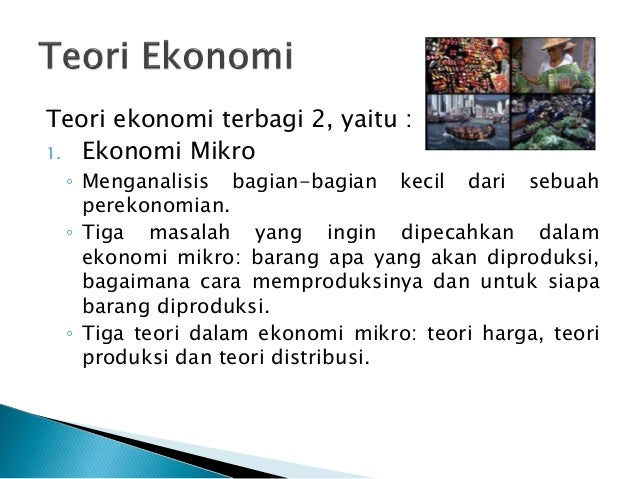 silabus teori ekonomi mikro Sekolah tinggi ilmu ekonomi pengembangan bisnis dan manajemen (stie pbm) 2 ilmi, makhalul, teori dan praktik lembaga mikro.