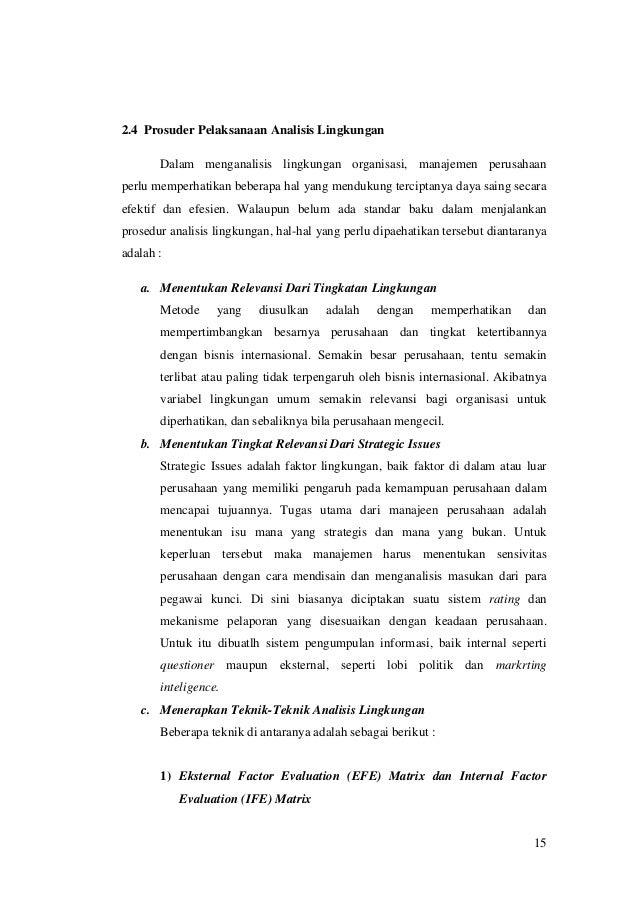 2.4 Prosuder Pelaksanaan Analisis Lingkungan Dalam menganalisis lingkungan organisasi, manajemen perusahaan perlu memperha...