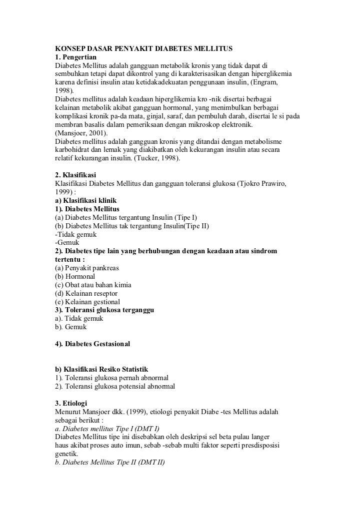 KONSEP DASAR PENYAKIT DIABETES MELLITUS 1. Pengertian Diabetes Mellitus adalah gangguan metabolik kronis yang tidak dapat ...