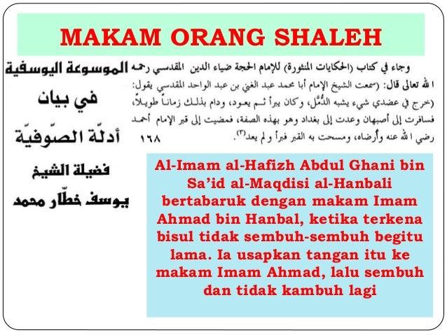 MAKAM ORANG SHALEH  Al-Imam al-Hafizh Abdul Ghani bin  Sa'id al-Maqdisi al-Hanbali  bertabaruk dengan makam Imam  Ahmad bi...
