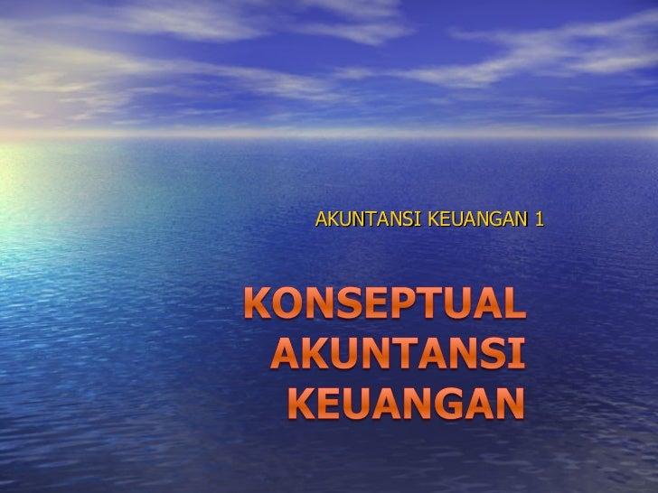 AKUNTANSI KEUANGAN 1