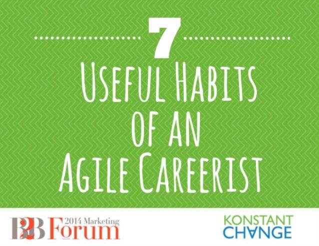 7 Useful Habits of the Agile Careerist