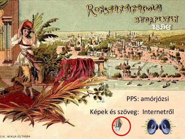 PPS: amórjózsi Képek és szöveg: Internetről