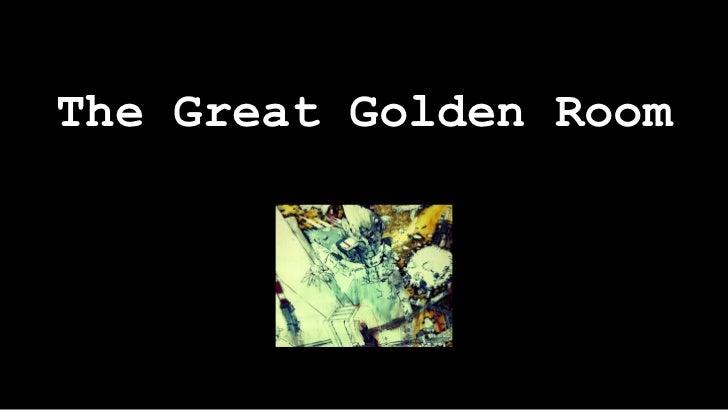 The Great Golden Room