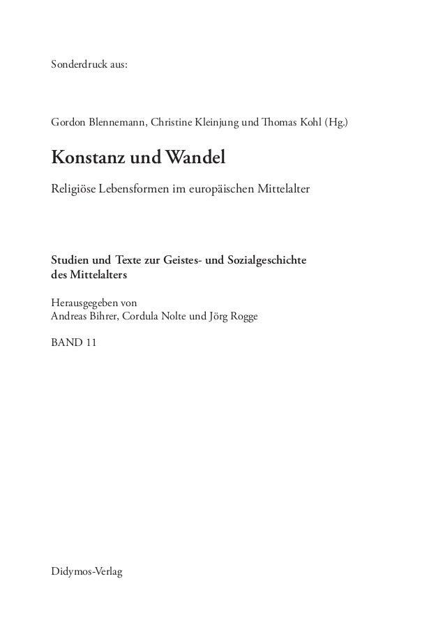 Gordon Blennemann, Christine Kleinjung und Thomas Kohl (Hg.) Sonderdruck aus: Konstanz und Wandel Religiöse Lebensformen i...