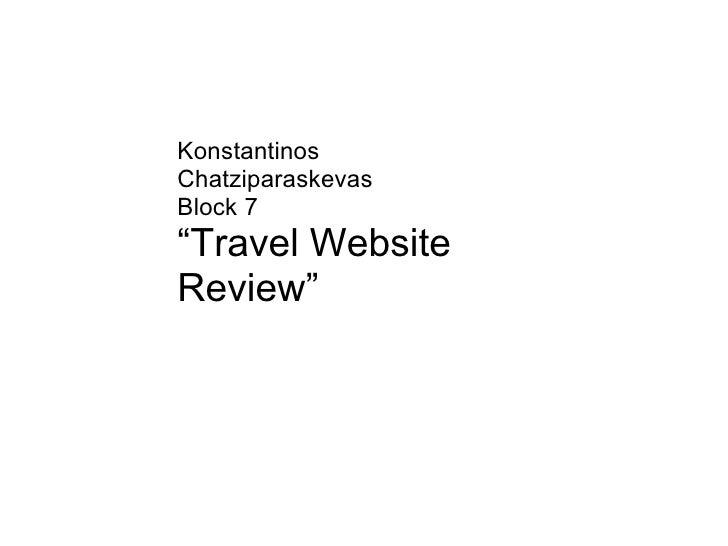 "KonstantinosChatziparaskevasBlock 7""Travel WebsiteReview"""
