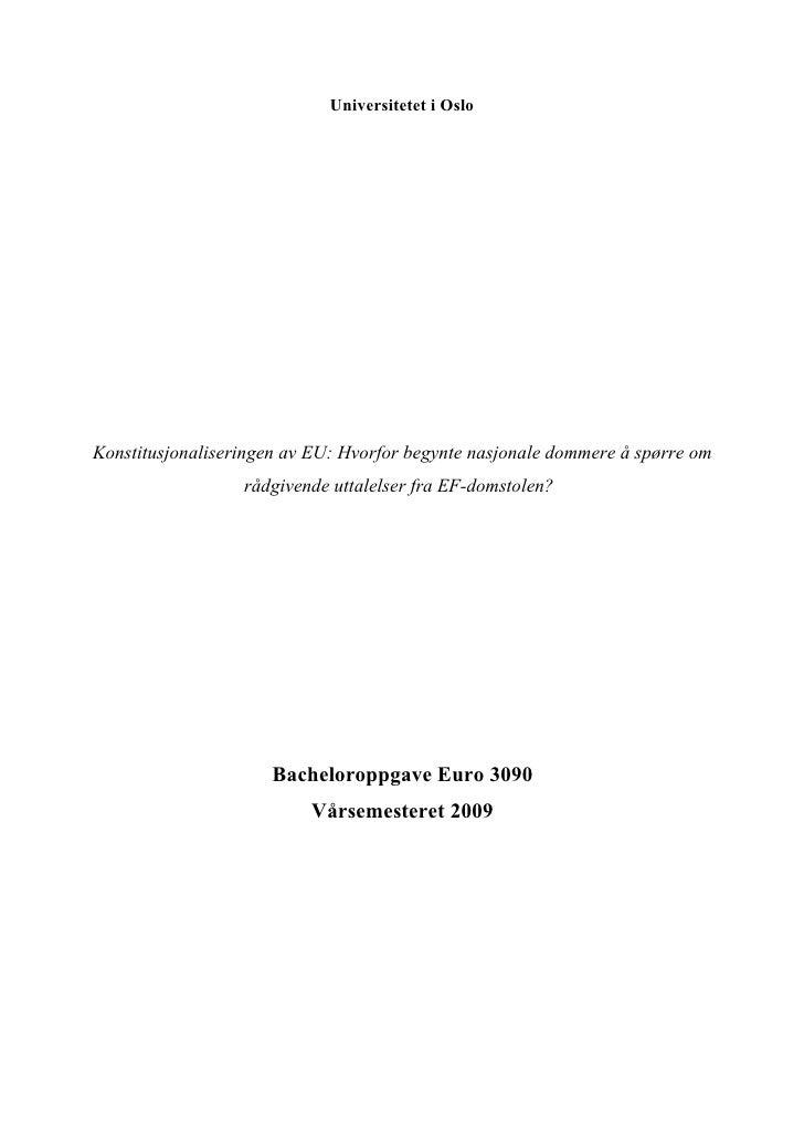 Universitetet i Oslo     Konstitusjonaliseringen av EU: Hvorfor begynte nasjonale dommere å spørre om                   rå...
