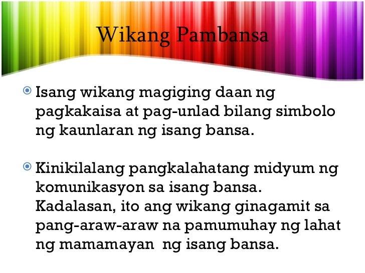 wika at pagkakaisa Filipino: wika ng pagkakaisa ang tema ng pagdiriwang ng buwan ng wika sa taong ito ang mababang paaralan ng sta eskolastica ay magsasagawa ng iba't ibang.
