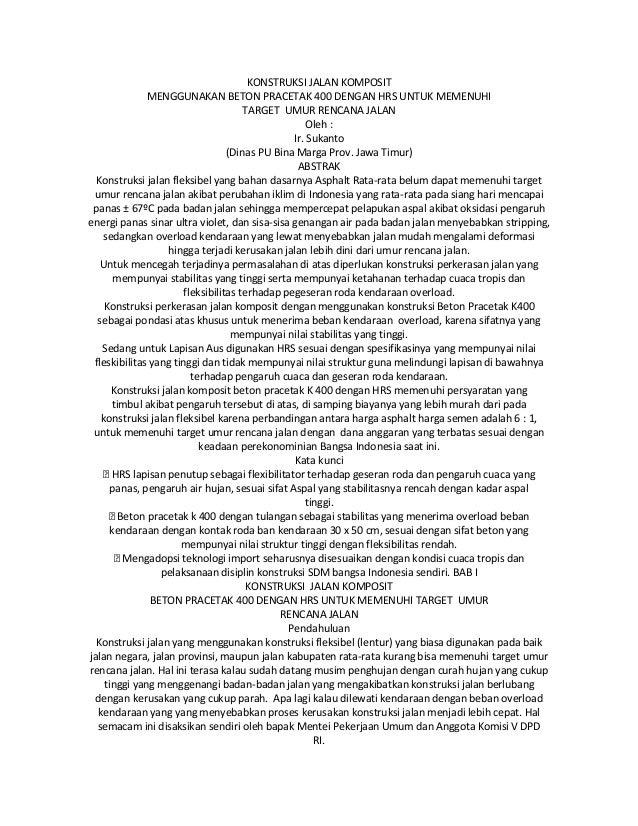 KONSTRUKSI JALAN KOMPOSITMENGGUNAKAN BETON PRACETAK 400 DENGAN HRS UNTUK MEMENUHITARGET UMUR RENCANA JALANOleh :Ir. Sukant...