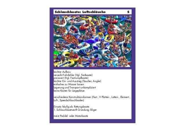 Klappen leichter Aufbau verzeiht Fahrfehler (Vgl. Festboote) preiswert (Vgl. Festrumpfboote) leichter Ein- und Ausstieg (T...