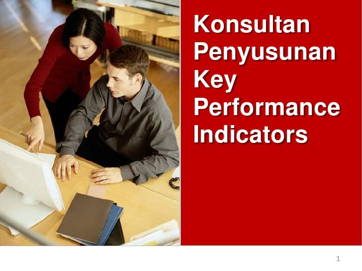 Konsultan Penyusunan<br />Key Performance Indicators<br />1<br />