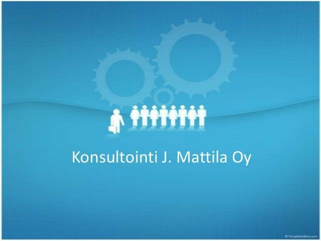 Konsultointi J. Mattila Oy
