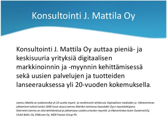 Konsultointi J. Mattila presentation.pot Slide 2