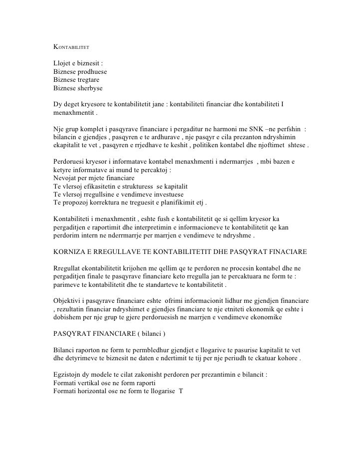 KONTABILITETLlojet e biznesit :Biznese prodhueseBiznese tregtareBiznese sherbyseDy deget kryesore te kontabilitetit jane :...