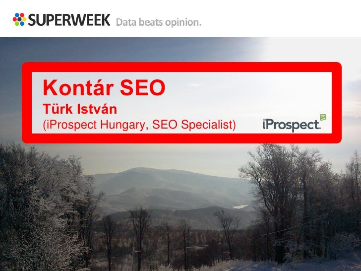 Kontár SEOTürk István(iProspect Hungary, SEO Specialist)