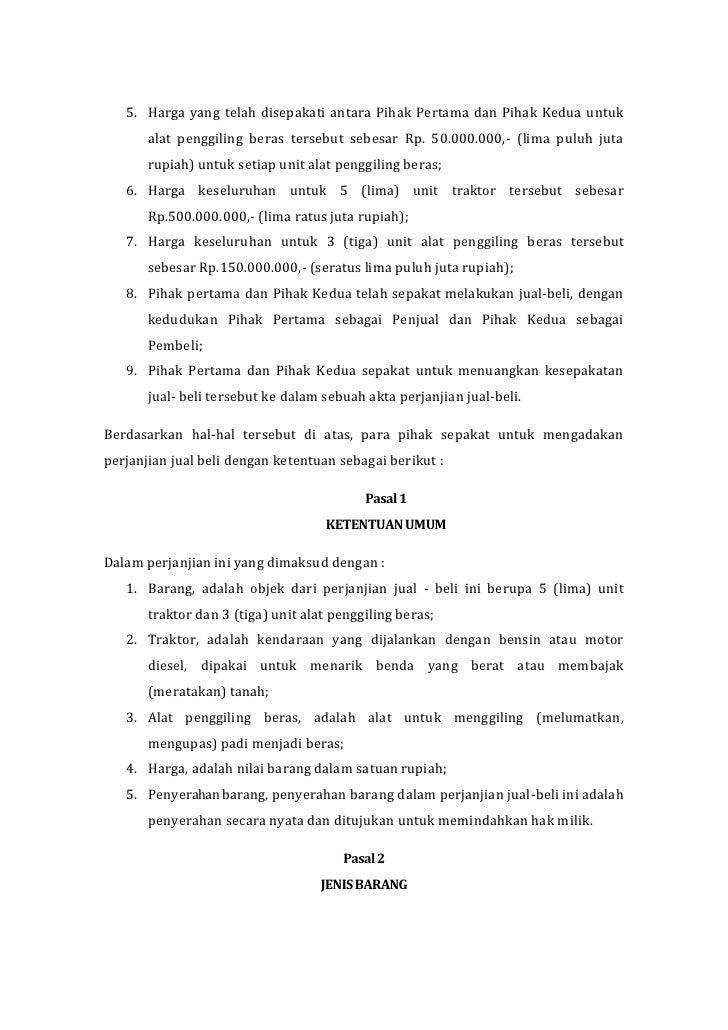 5. Harga yang telah disepakati antara Pihak Pertama dan Pihak Kedua untuk       alat penggiling beras tersebut sebesar Rp....