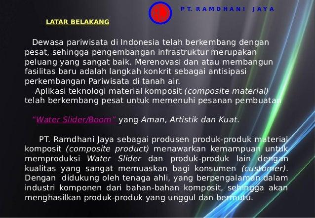 1.LATAR BELAKANG Dewasa pariwisata di Indonesia telah berkembang dengan pesat, sehingga pengembangan infrastruktur merupak...