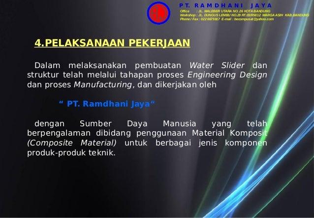 4.PELAKSANAAN PEKERJAAN Dalam melaksanakan pembuatan Water Slider dan struktur telah melalui tahapan proses Engineering De...