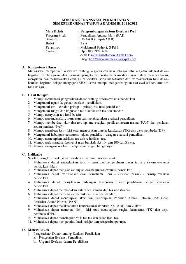 KONTRAK TRANSAKSI PERKULIAHAN SEMESTER GENAP TAHUN AKADEMIK 2011/2012 Mata Kuliah : Pengembangan Sistem Evaluasi PAI Progr...