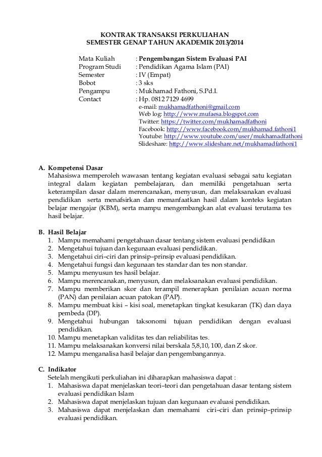 KONTRAK TRANSAKSI PERKULIAHAN SEMESTER GENAP TAHUN AKADEMIK 2013/2014 Mata Kuliah : Pengembangan Sistem Evaluasi PAI Progr...