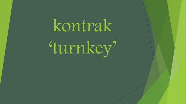 kontrak 'turnkey'