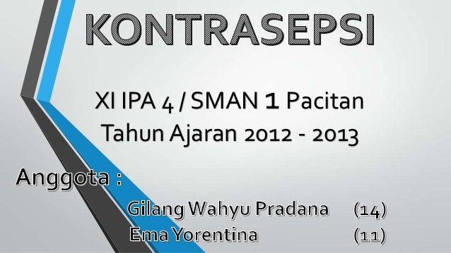 XI IPA 4 / SMAN 1 Pacitan Tahun Ajaran 2012 - 2013