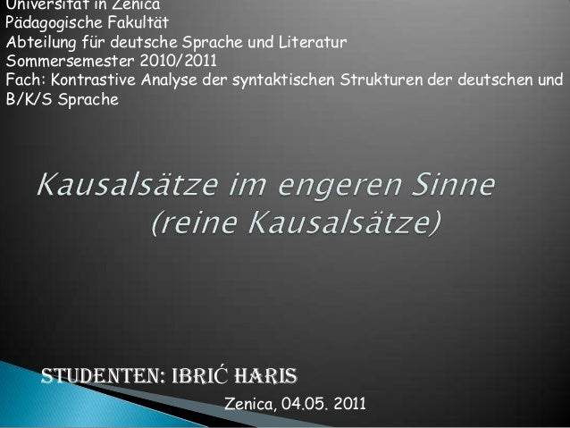 Universität in Zenica Pädagogische Fakultät Abteilung für deutsche Sprache und Literatur Sommersemester 2010/2011 Fach: Ko...