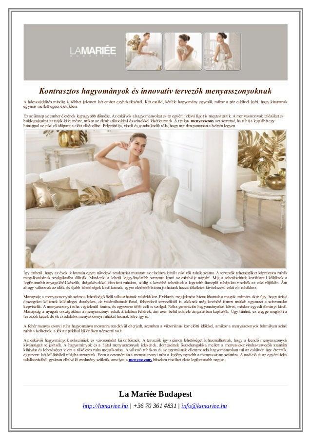 Kontrasztos hagyományok és innovatív tervezők menyasszonyoknak A házasságkötés mindig is többet jelentett két ember egybek...