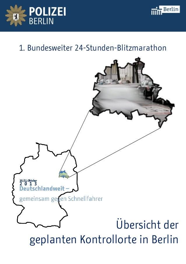 1. Bundesweiter 24-Stunden-Blitzmarathon Übersicht der geplanten Kontrollorte in Berlin