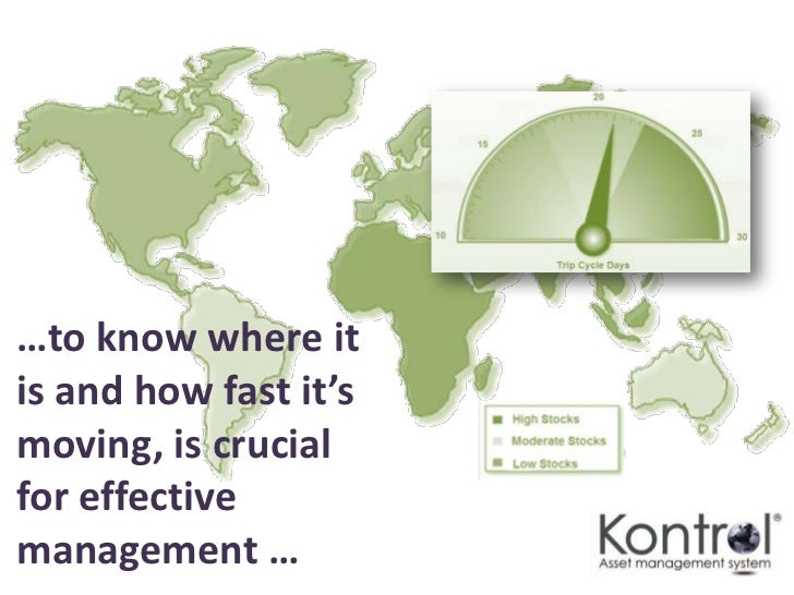 …and being in Kontrol™ ensures:the right equipment,is in the right place,                 Retailerin the right quantity,  ...
