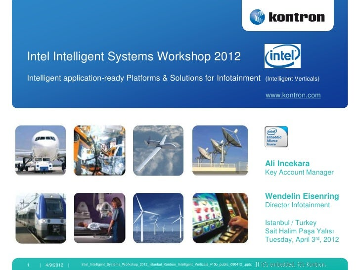 Intel Intelligent Systems Workshop 2012Intelligent application-ready Platforms & Solutions for Infotainment               ...