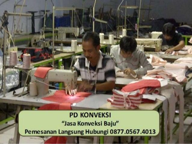Pusat Konveksi Baju Di Bekasi 0877 0567 4013 Xl