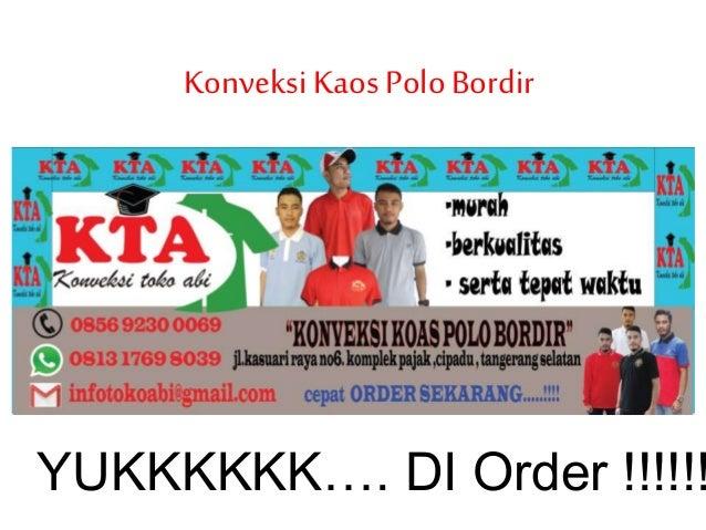 KonveksiKaos PoloBordir YUKKKKKK…. DI Order !!!!!!