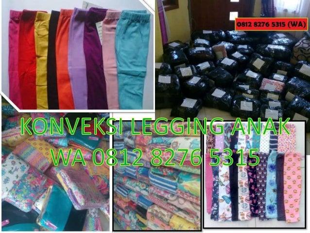 Celana Legging Anak Import Wa 0812 8276 5315 Konveksi Legging An