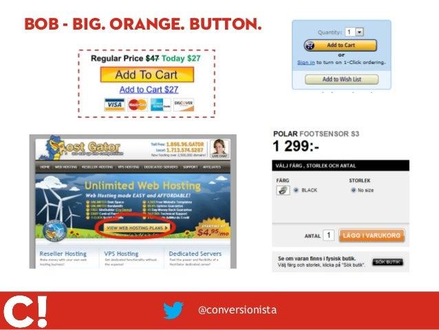 BOB - Big. Orange. Button.                  @conversionista