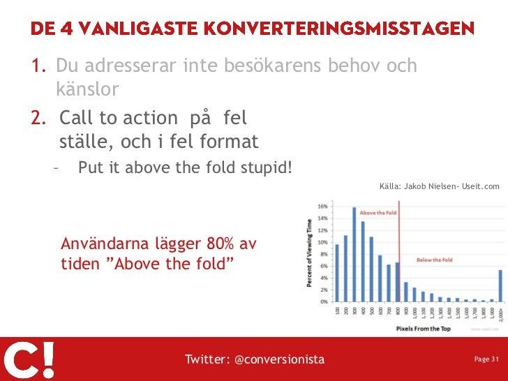 1. Du adresserar inte besökarens behov och   känslor2. Call to action på fel   ställe, och i fel format  –     Put it abov...