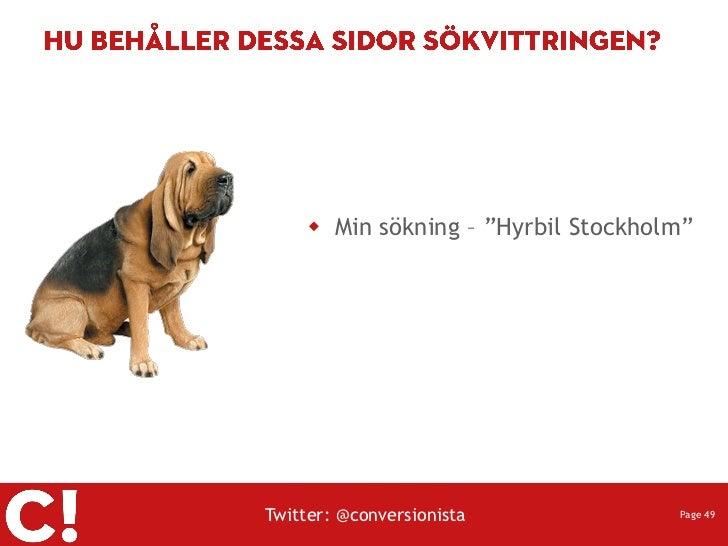 " Min sökning – ""Hyrbil Stockholm""Twitter: @conversionista             Page 49"
