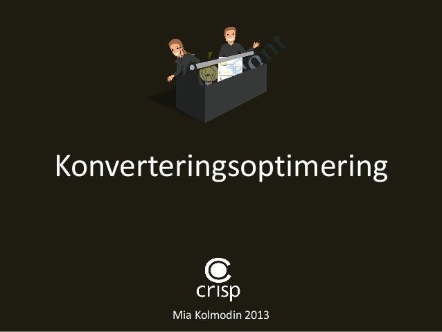 KonverteringsoptimeringMia Kolmodin 2013