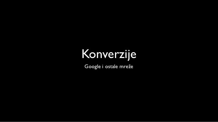 KonverzijeGoogle i ostale mreže