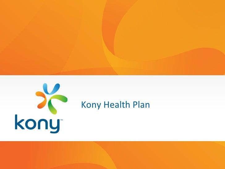 Kony Health Plan