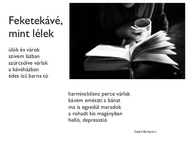 Könyv, Kávé, Költészet Slide 3
