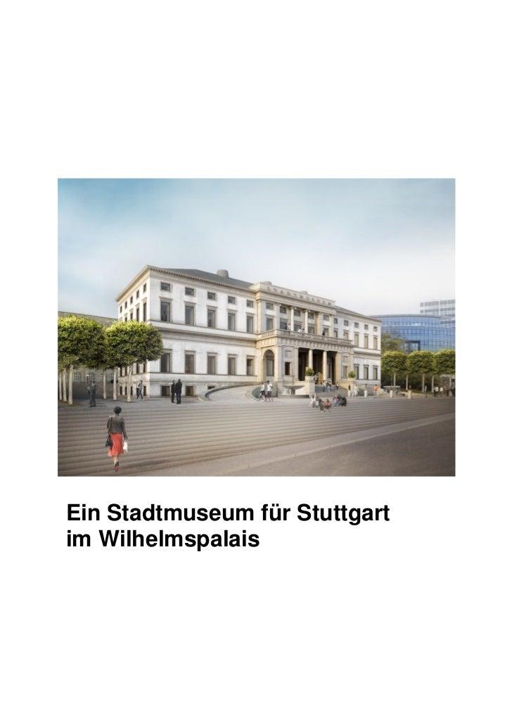 Ein Stadtmuseum für Stuttgartim Wilhelmspalais
