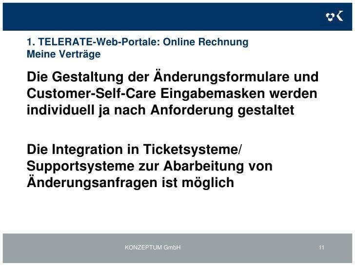 1. TELERATE-Web-Portale: Online Rechnung<br />KONZEPTUM GmbH<br />9<br />Inhalte:<br /><ul><li>Auflistung der bestehenden ...