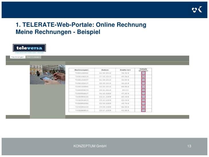 1. TELERATE-Web-Portale: Online RechnungMeine Verträge<br />Die Gestaltung der Änderungsformulare und Customer-Self-Care E...