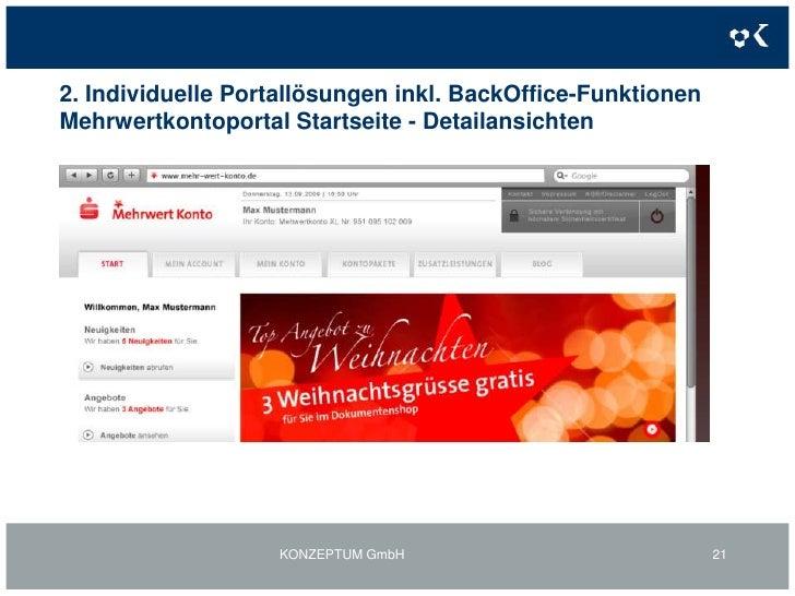 2. Individuelle Portallösungen inkl. BackOffice-Funktionen<br />Projektziele Mehrwertkontoportal:<br />Kontopaket <br />Pl...