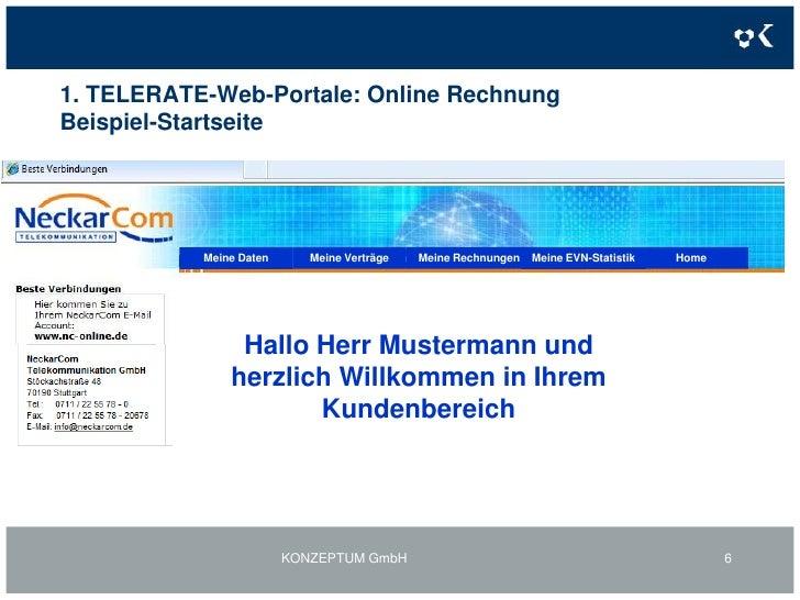 1. TELERATE-Web-Portale: Online RechnungBeispiel-Startseite<br />KONZEPTUM GmbH<br />6<br />Home<br />Meine Rechnungen<br ...