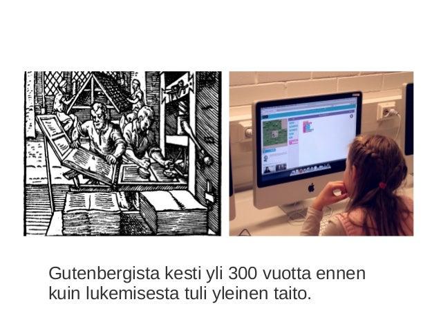 Gutenbergista kesti yli 300 vuotta ennen kuin lukemisesta tuli yleinen taito.