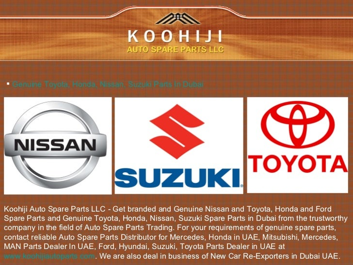 Koohiji Auto Spare Parts LLC are one of the leading Traders