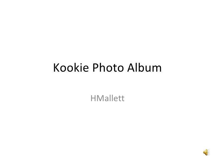 Kookie Photo Album HMallett